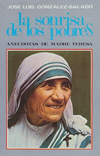 LA SONRISA DE LOS POBRES. Anécdotas de: GONZÁLEZ-BALADO, José Luis