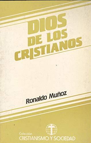 DIOS DE LOS CRISTIANOS: Ronaldo Muñoz
