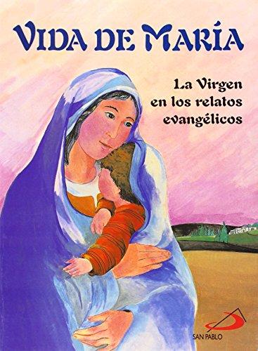 9788428512237: Vida de María: La Virgen en los relatos evangélicos (La Biblia y los niños)