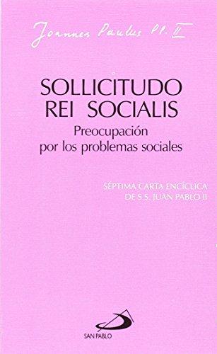 9788428512282: Sollicitudo rei socialis - Preocupación por los problemas sociales : (encíclica)