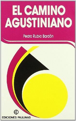 9788428513623: Camino Agustiniano, El. (Colecicon Clasicos Cristianos, 1)