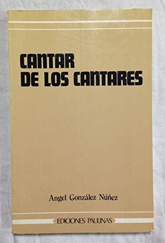Cantar de los cantares: González Núñez, Ángel