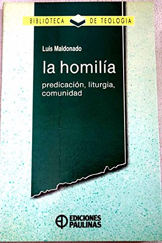 9788428515665: Homilia, la, predicacion, liturgia, comunidad
