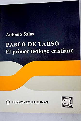9788428516280: Pablo de Tarso : el primer teólogo cristiano