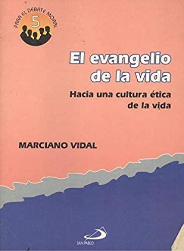Evangelio de la vida: Vidal Garcia, Marciano