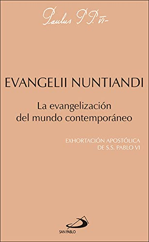 9788428518062: Evangelii nuntiandi: La evangelización del mundo contemporáneo: exhortación apostólica de Pablo VI (Encíclicas-documentos)