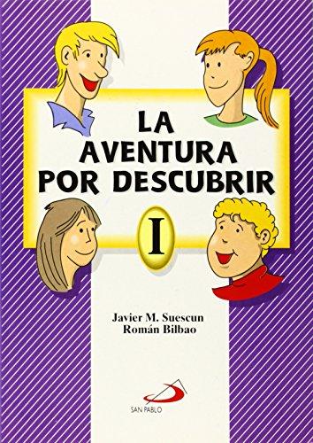 9788428518413: La aventura por descubrir 1. Libro del alumno (Catequesis de preadolescentes)