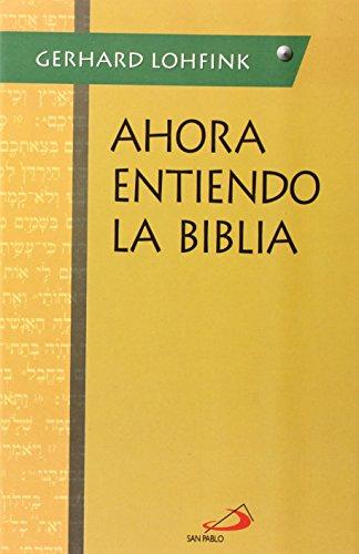 9788428520508: Ahora entiendo la Biblia (Dabar)