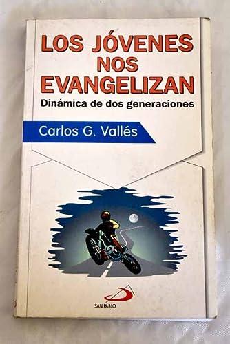 Jóvenes nos Evangelizan, Los. Dinámica de dos: Vallés, Carlos G.: