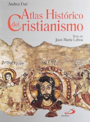 9788428520904: Atlas Historico Del Cristianismo Historical Atlas of Christianity (Spanish Edition)