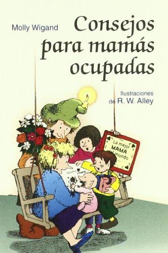 9788428522182: Consejos para mamás ocupadas
