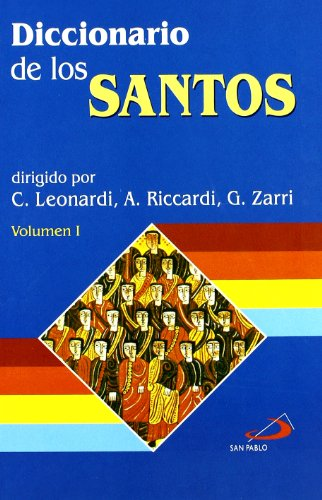 9788428522571: Diccionario de los santos (2 volúmenes) (Diccionarios san pablo)
