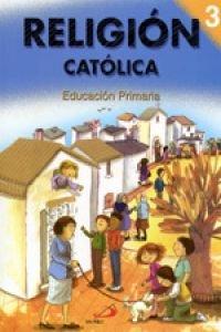 Religión católica 3. Educación Primaria. Alumno.
