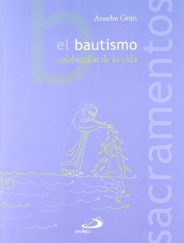 9788428524681: El bautismo: Celebración de la vida (Sacramentos)