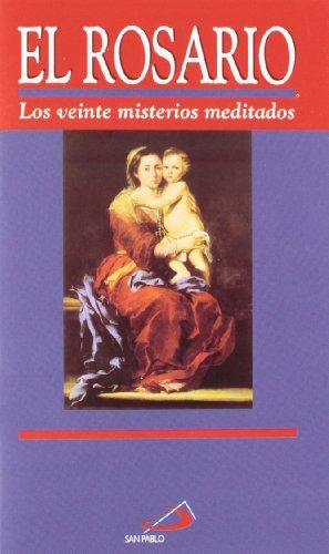 9788428525008: El rosario: Los veinte misterios meditados (Fuera de colección)