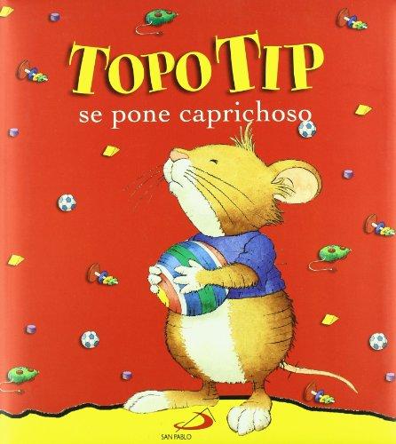 9788428526456: TOPO TIP SE PONE CAPRICHOSO (SAN PABLO).