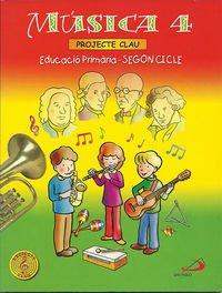 9788428527743: Música 4 - Projecte Clau. Libro del alumno. Valenciano: Educació Primària. 2º cicle - 9788428527743