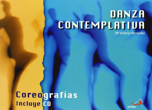 9788428528030: Danza contemplativa (+CD)