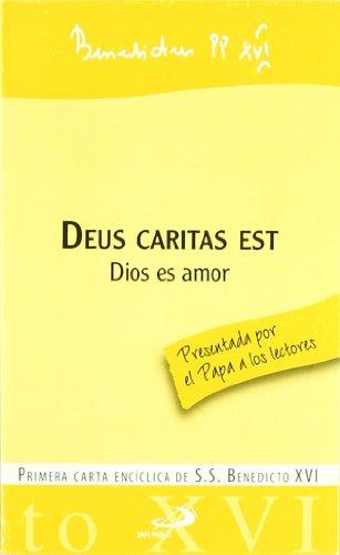 9788428528924: Deus caritas est - Dios es amor: Primera carta encíclica de S.S. Benedicto XVI (Encíclicas-documentos)