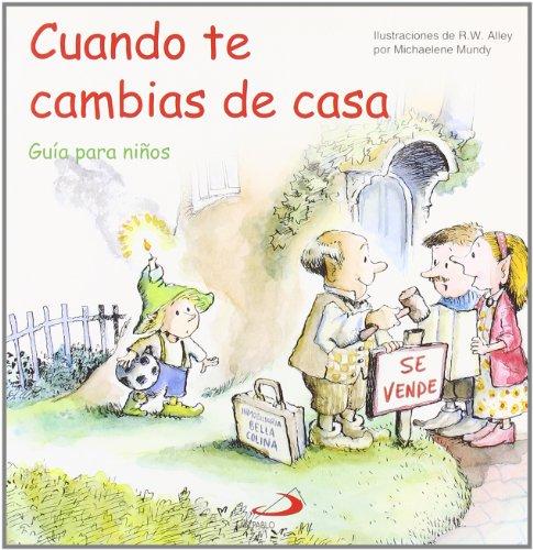 9788428529334: CUANDO TE CAMBIAS DE CASA (Spanish Edition)