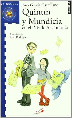 9788428530347: Quintín y Mundicia en el País de Alcantarilla (La brújula - serie azul)