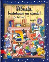 9788428530408: Abuela, Cuentanos Un Cuento De La Granja