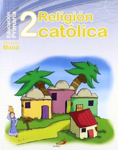 9788428530644: Religión católica 2º - Proyecto Maná: Educación Primaria. Libro del alumno - 9788428530644