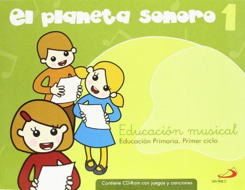 07).planeta sonoro 1o.prim.(libro+cd)/musica - García Santos, Gonzalo / Rovira Sanroque, Raquel