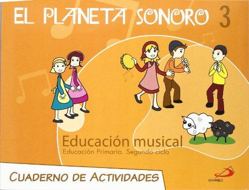 9788428530767: El planeta sonoro, 3 EDUCACION PRIMARIA, 2 CICLO. CUADERNO D