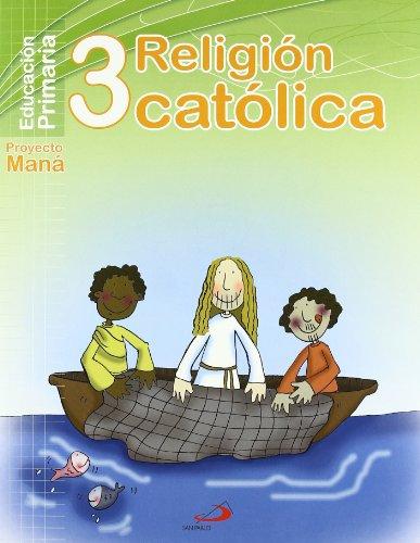 9788428530866: PROYECTO MANA, RELIGION CATOLICA, 3 EDUCACION PRIMARIA
