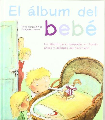 9788428530965: El álbum del bebé: Un álbum para completar en familia antes y después del nacimiento (La Biblia y los niños)