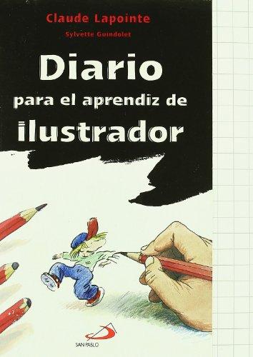 9788428531054: Diario para el aprendiz de ilustrador (Actividades y destrezas)