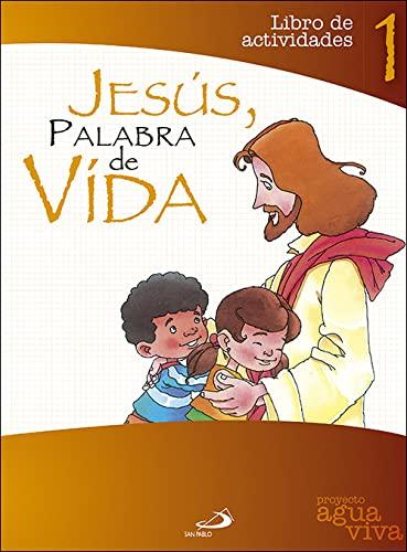 9788428531504: Proyecto Agua Viva, Jesús, palabra de vida. Libro de actividades 1