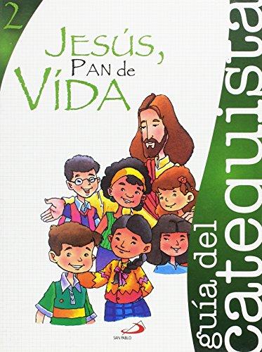 9788428531702: Proyecto Agua Viva, Jesús, pan de vida. Libro del catequista