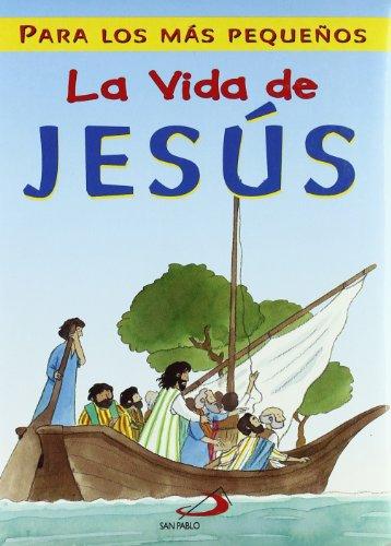 9788428532006: La vida de Jes�s: Para los m�s peque�os (La Biblia y los ni�os)