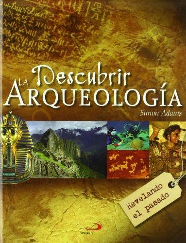 9788428532808: Descubrir la arqueología: Revelando el pasado (Grandes libros)
