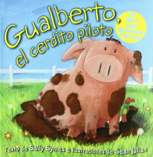 9788428532969: Gualberto, el cerdito piloto (Cuentos infantiles)