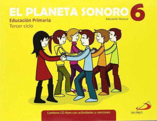 9788428533058: El planeta sonoro, 6 Educación Primaria