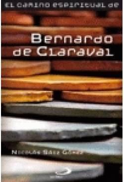 9788428533362: El camino espiritual de Bernardo de Claraval (Llama viva)