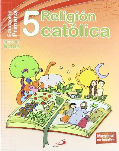 9788428534673: Religión 5 Primaria.Maná