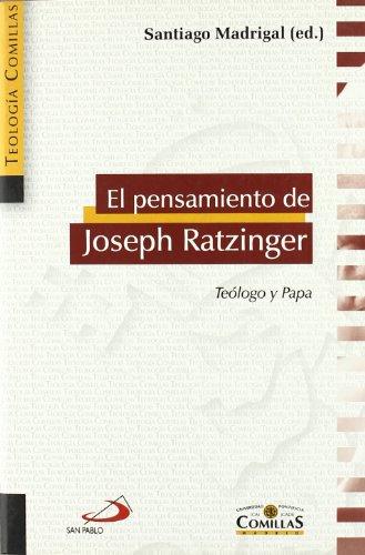 9788428534888: El pensamiento de Joseph Ratzinger: Teólogo y Papa (Teología Comillas)