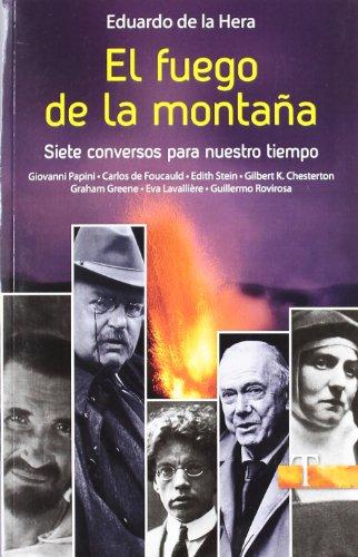 9788428535267: El fuego de la montaña: Siete conversos para nuestro tiempo (Testigos)