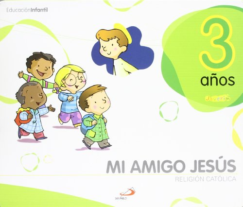 9788428535861: Proyecto Javerim, Mi amigo Jesús, religión católica, Educación Infantil, 3 años: Libro del alumno. (3 cuadernos de 32 páginas) (Javerím) - 9788428535861