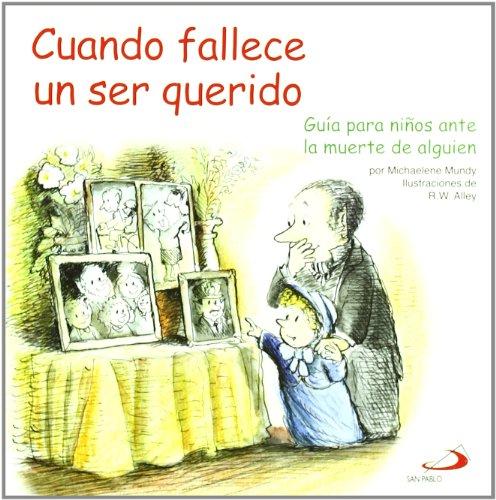 9788428536318: Cuando fallece un ser querido: Guía para niños ante la muerte de alguien (Duendelibros para niños)
