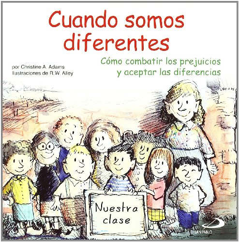9788428536332: Cuando somos diferentes: Cómo combatir los prejuicios y aceptar las diferencias (Duendelibros para niños)