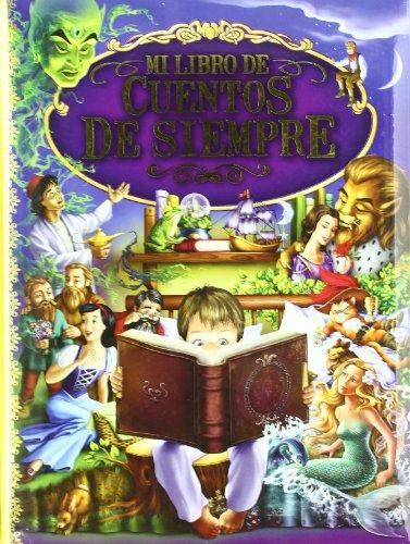 9788428537056: Mi libro de cuentos de siempre