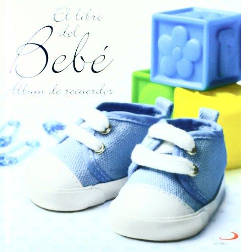 9788428537872: El libro del bebé. (azul): Álbum de recuerdos (Mi familia y yo)