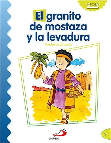 9788428538213: El granito de mostaza y la levadura: Parábolas de Jesús (Mis primeros libros)