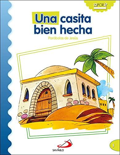 9788428538244: Una casita bien hecha: Parábolas de Jesús (Mis primeros libros)