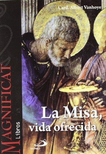 9788428538725: La misa, vida ofrecida (Magnificat libros)